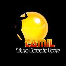 Tamil Video Karaoke Fever – in Tamil and English