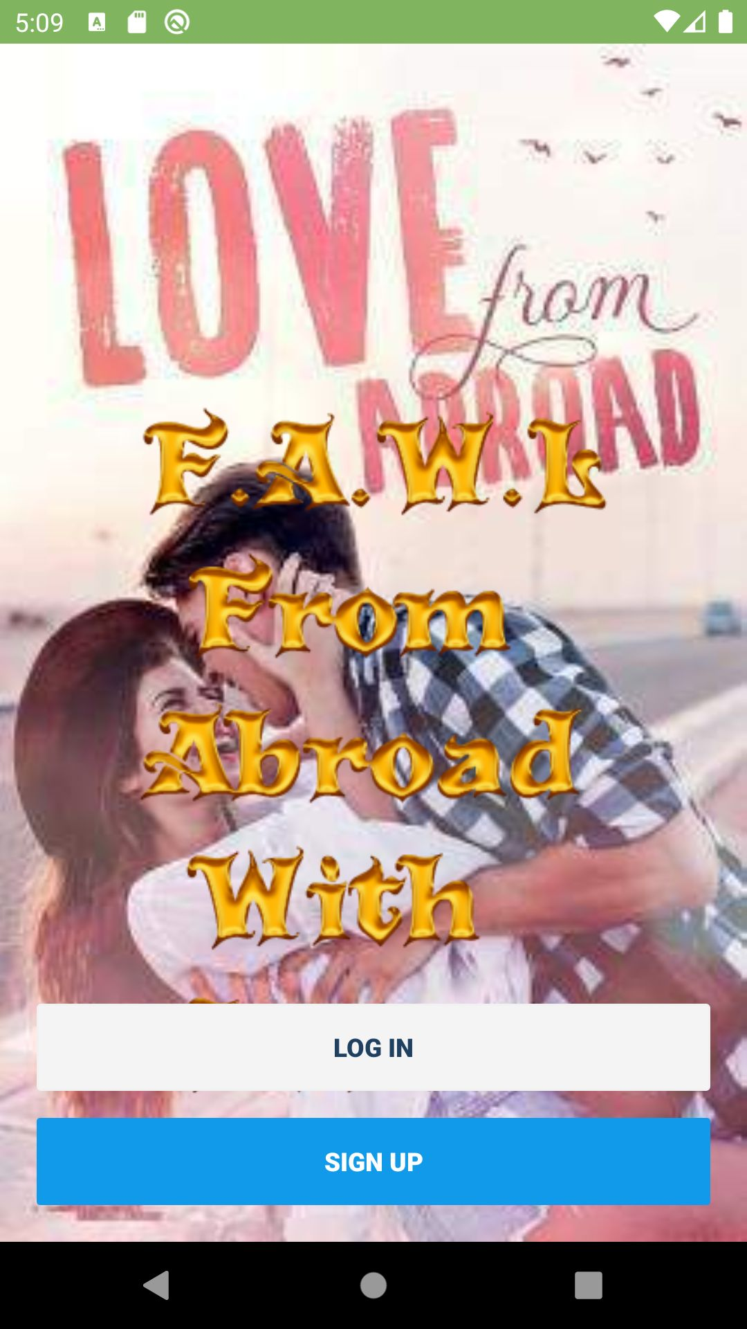 F.A.W.L – From Abroad With Love
