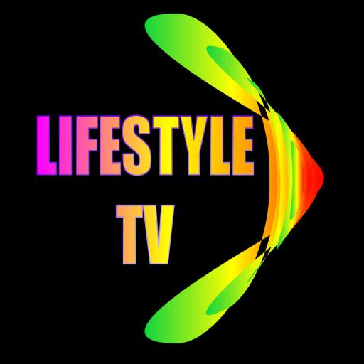 Lifestyle TV For Android TV , Movie Box, TV Stick And Firestick APP